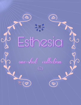 One-ShortCollection(2) - Esthesia
