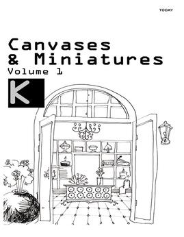 Canvases&MiniaturesVolume1 - K