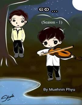 ေစ(Season-1) - MuehninPhyu