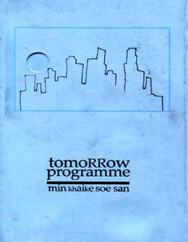 TomorrowProgramme - မင္းခုုိက္စုုိးစန္