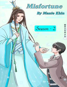 Misfortune(Season-2) - ManieKhin