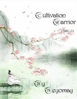 THEIMMORTALWORLD:CULTIVATIONWARRIOR(THELORDOFREDLOTUS)(ARC-2) - Neyomay