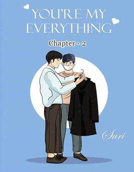 You'remyEverything(Chapter-2) - Suri