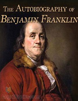 AutobiographyofBenjaminFranklin - BenjaminFranklin