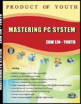 MasteringPCSystem(Windows7) - ေဇာ္လင္း(Youth)